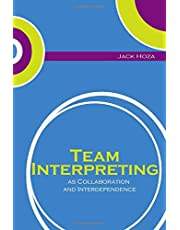 Team Interpreting: as Collaboration and Interdependence
