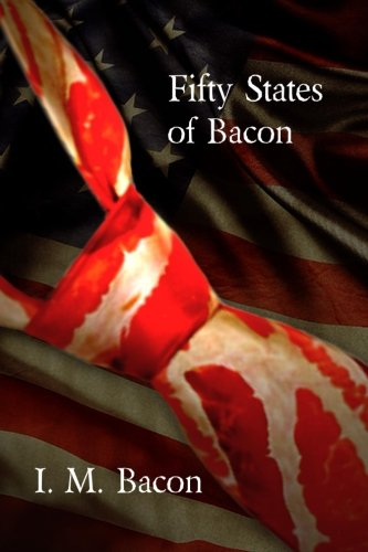 Fifty States of Bacon