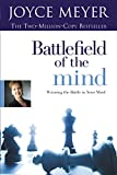 In celebration of selling 3 million copies, FaithWords is publishing a special updated edition of BATTLEFIELD OF THE MIND. Worry, doubt, confusion, depression, anger and feelings of condemnation: all these are attacks on the mind. If readers suffer f...