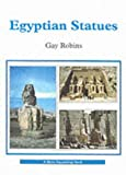 Egyptian Statues, Gay Robins, 0747805202