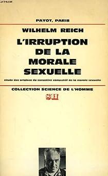 L'irruption de la morale sexuelle par Reich