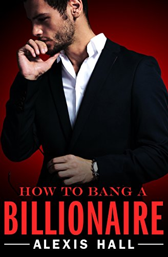 Download for free How to Bang a Billionaire