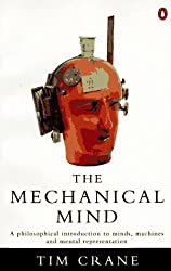 The Mechanical Mind (Penguin philosophy)