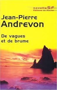 De vagues et de brume par Jean-Pierre Andrevon