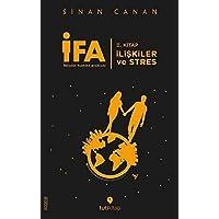 İFA: İnsanın Fabrika Ayarları: II. Kitap - İlişkiler ve Stres