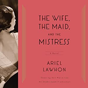 The Wife, the Maid, and the Mistress Hörbuch