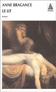 Le lit : roman, Bragance, Anne