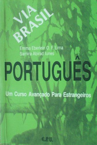 Portugues Via Brasil Livro Aluno (Portuguese Brazilian Edition)
