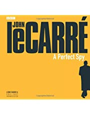 A Perfect Spy: A BBC Full-Cast Radio Drama