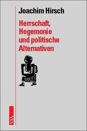Herrschaft, Hegemonie und politische Alternativen