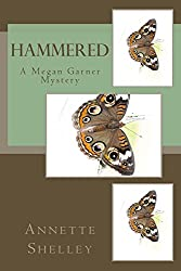 Hammered (Megan Garner Mystery Book 1)