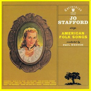 Jo Stafford Sings American Folk Songs by Corinthian