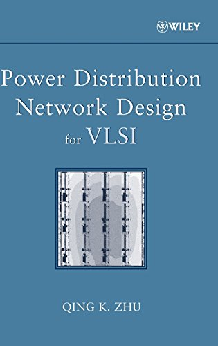 Power Distribution Network Design for VLSI by Wiley-Interscience