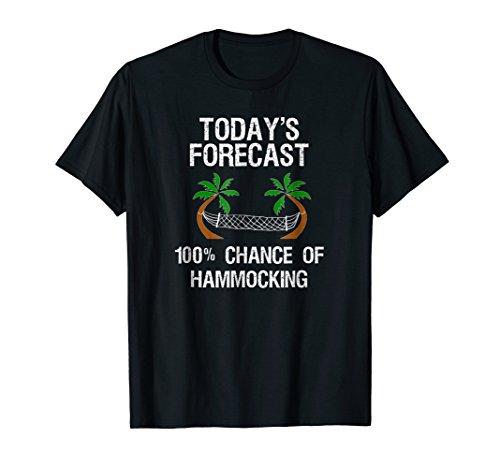 Price comparison product image Hammock Funny Shirt - Hammocking - Today's Forecast