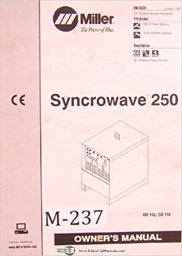 Miller Syncrowave 250, OM 353R, Welding Machine Owner's Manual
