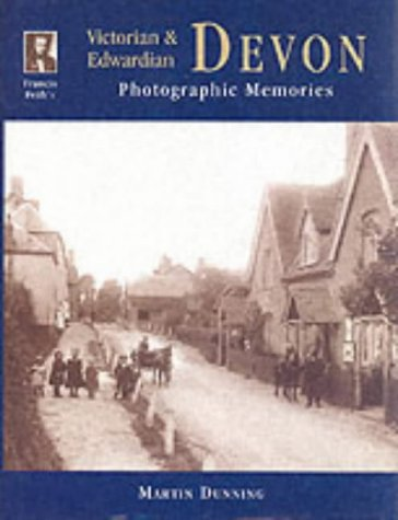 (Francis Frith's Victorian & Edwardian Devon (Photographic memories))