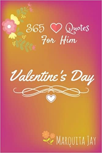 365 Love Quotes For Him Amazing love quotes in Valentine day