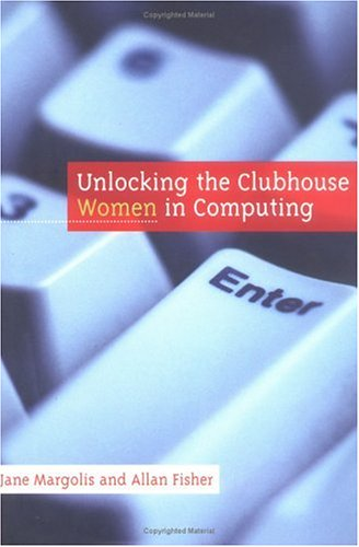 Unlocking the Clubhouse: Women in Computing ebook
