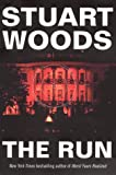 The Run, Stuart Woods, 0060191872