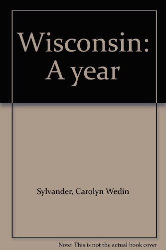 Wisconsin: A year