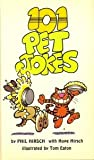 One Hundred and One Pet Jokes, Phil Hirsch and Hope Hirsch, 0590303805
