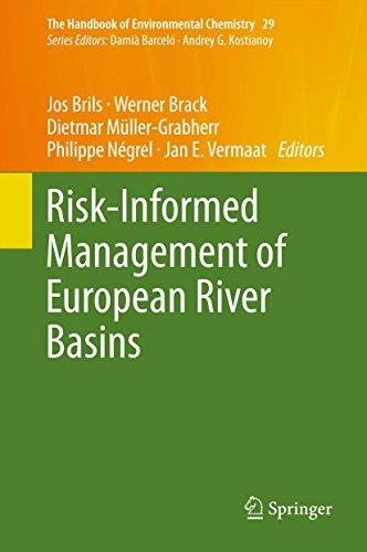 - Risk-Informed Management of European River Basins (The Handbook of Environmental Chemistry 29)
