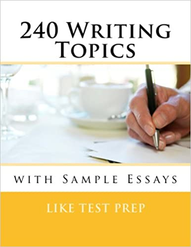 240 writing topics with sample essays pdf free download