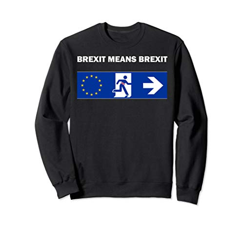 Britain UK European Union Boris Johnson Brexit Means Brexit Sweatshirt (Uk Anti Jumper Christmas)