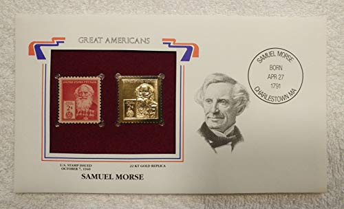 Samuel Morse - Great Americans - Postage Stamp (1940) & 22kt Golden Replica Stamp plus Info Card - Postal Commemorative Society, 2001 - Inventor, Telegraph, Communications, Morse Code