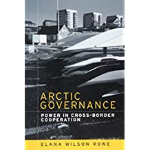 Arctic Governance: Power in Cross-Border Cooperation