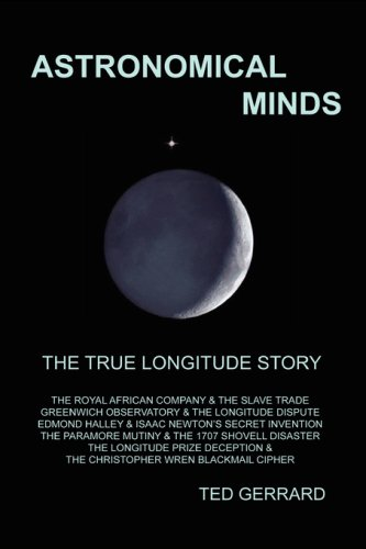 (Astronomical Minds; The True Longitude Story (Navigator Trilogy; Bk. One))