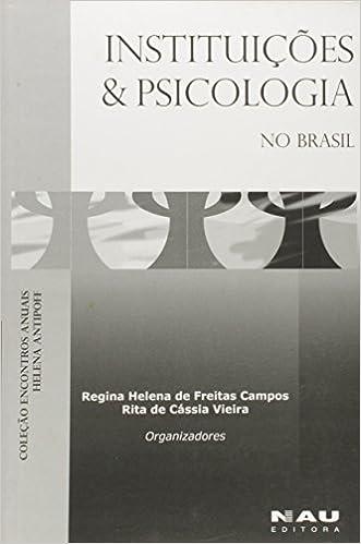 Book Instituicoes E Psicologia No Brasil (Portuguese Edition)