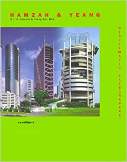 Book Bioclimatic Skyscapers Revised Edition by T. R. Hamzah (2000-04-04)