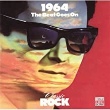 Classic Rock: 1964: The Beat Goes On