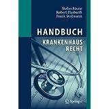 Handbuch Krankenhausrecht (German Edition)