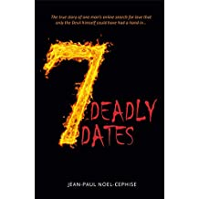 7 Deadly Dates (The Deadly Series Book 1)