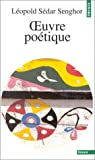 Oeuvre poétique par Léopold Sédar Senghor