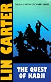 Quest of Kadji, Lin Carter, 1587150867