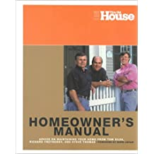 This Old House Essential Home Owner's Manual