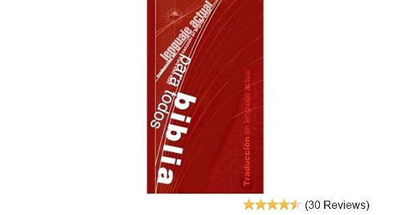 Biblia Para Todos: Traduccion En Lenguaje Actual (Spanish Edition): Sociedades Biblicas Unidas: 9781931952408: Amazon.com: Books
