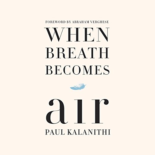 When Breath Becomes Air Audiobook [Free Download by Trial] thumbnail