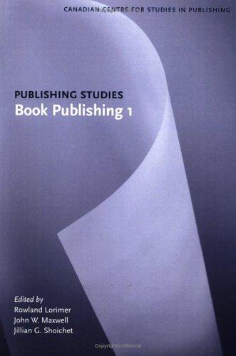 Download Book Publishing 1: Publishing Studies PDF