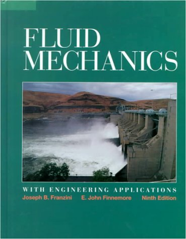 Fluid Mechanics with Engineering Applications