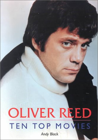 Read Online Oliver Reed: Ten Top Movies pdf epub