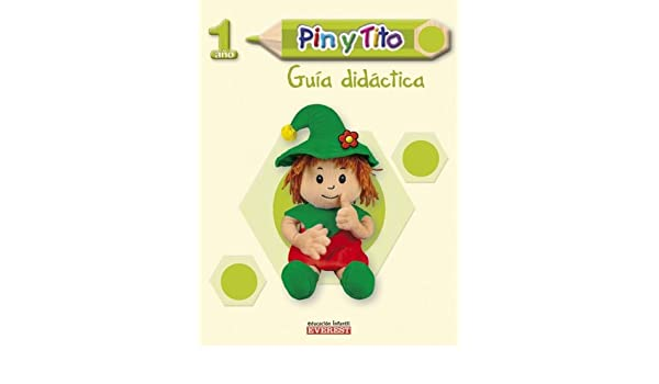 PIN Y TITO 1-A#O-GUIA DIDACTICA: Everest: 9788424115890 ...