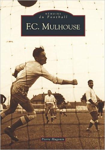 Lire un F.c. mulhouse pdf ebook