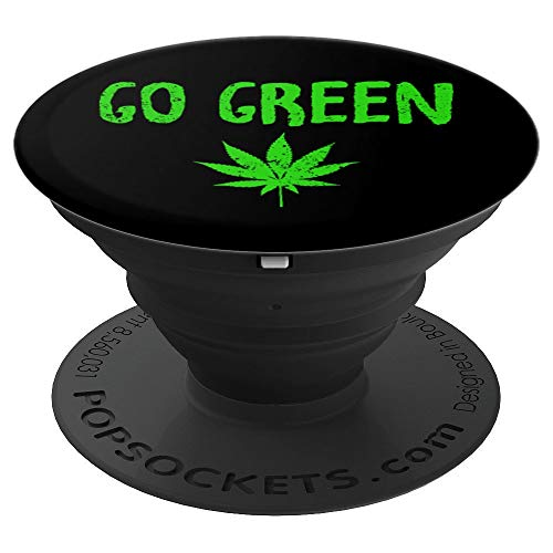 Go Green Weed Leaf Accessory - Vape Nation and Pot Smokers - PopSockets Grip and Stand for Phones and Tablets