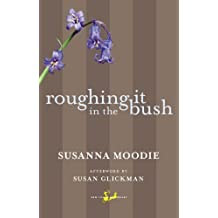 Roughing It in the Bush (New Canadian Library)