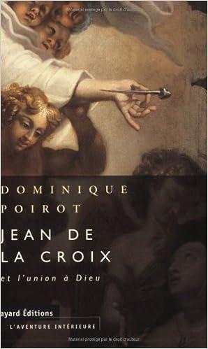 Read Jean de la Croix et l'union à Dieu pdf, epub ebook