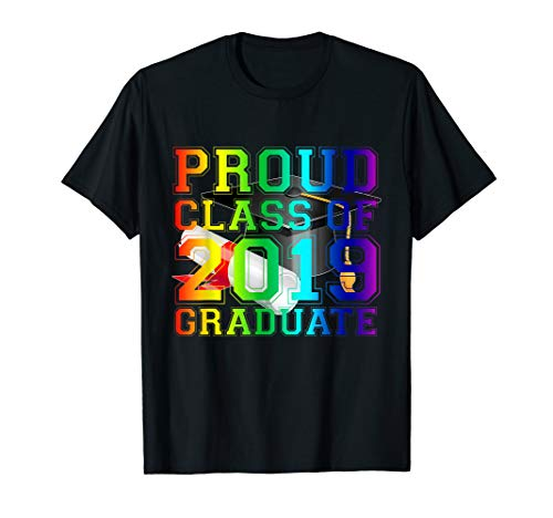 - Class of 2019 Proud Graduate Graduation Rainbow LGBT Pride  T-Shirt